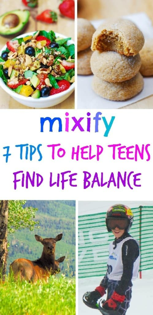 Mixify - 7 Tips to help teens find life balance